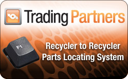 TRADING PARTNERS: Recycler to Recycler Parts Locating System!
